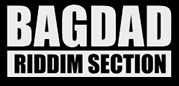 BAGDAD RIDDIM SECTION
